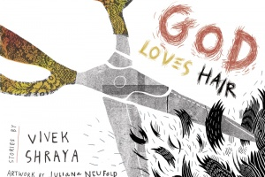 God Loves Hair by Vivek Shraya, illustrated by Juliana Neufeld