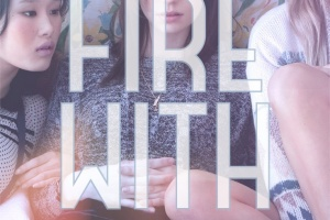 Fire with Fire (Burn for Burn Trilogy 2) by Jenny Han and Siobhan Vivian