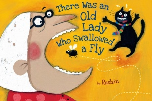 There Was an Old Lady Who Swallowed a Fly by Rashin