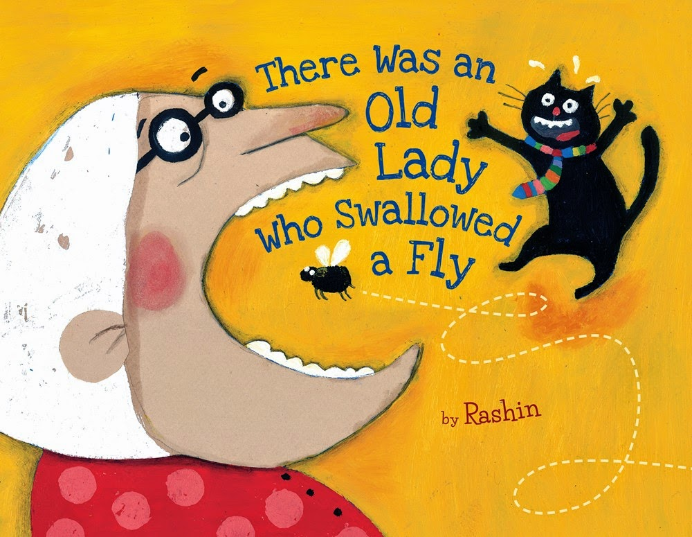 There Was an Old Lady Who Swallowed a Fly by Rashin   BookDragon