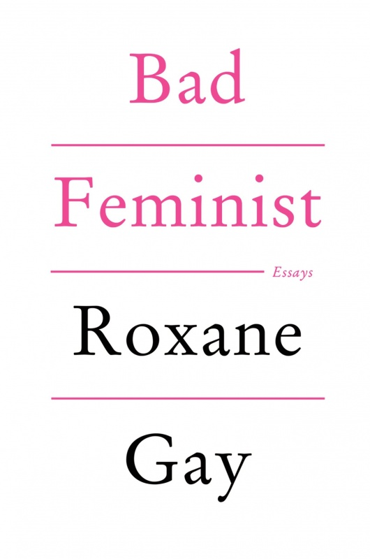Bad Feminist by Roxane Gay on BookDragon