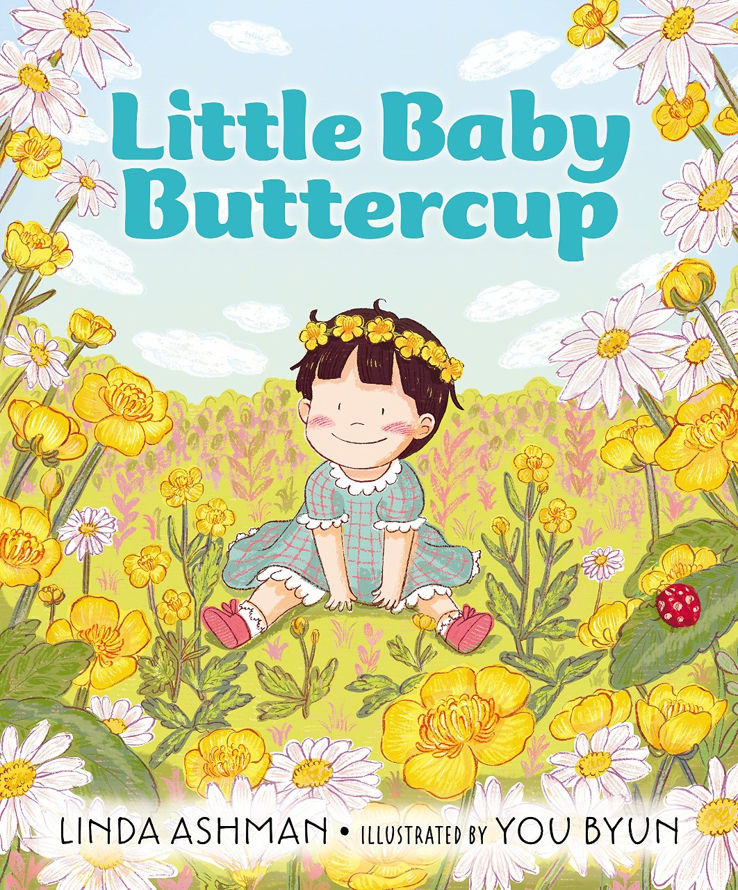 Illustrated Book Cover Generator : Little baby buttercup by linda ashman illustrated you