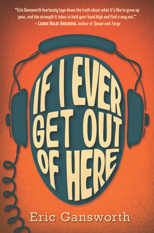 If I Ever Get Out of Here by Eric Gansworth on BookDragon