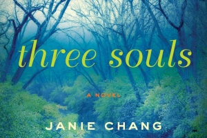 Three Souls by Janie Chang + Author Interview [in Bookslut]