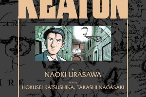 Master Keaton (vol. 2) by Naoki Urasawa, story by Hokusei Katsushika and Takashi Nagasaki, translated and adapted by John Werry