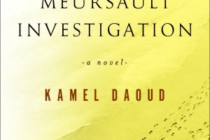 The Meursault Investigation by Kamel Daoud, translated by John Cullen [in Christian Science Monitor]