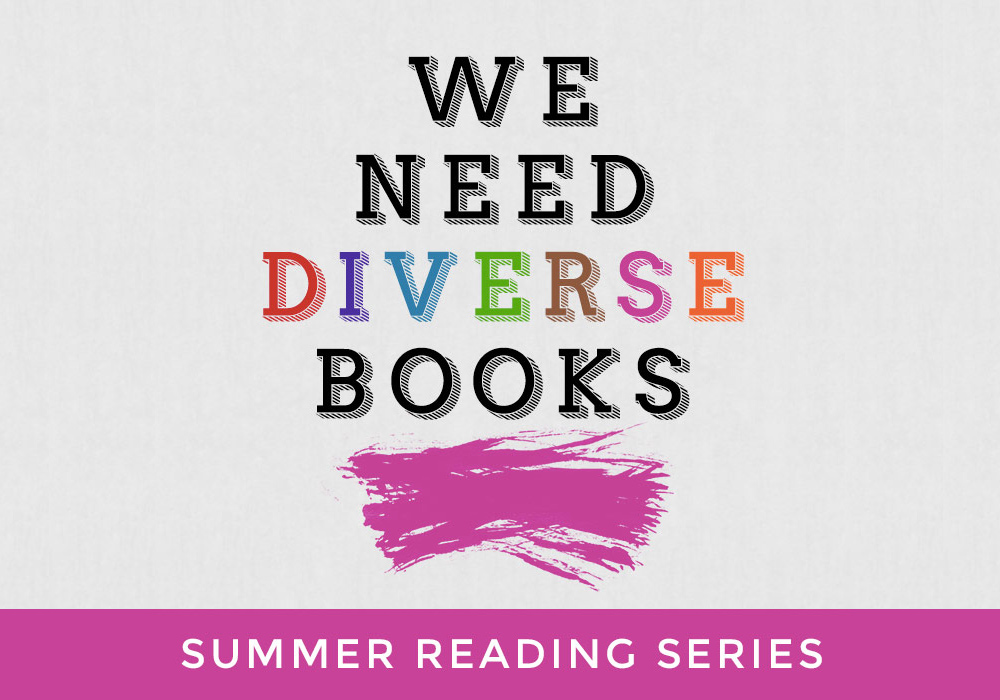 We Need Diverse Books Summer Reading Series