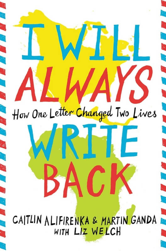 I Will Always Write Back by Caitlin Alifirenka and Martin Ganda on BookDragon