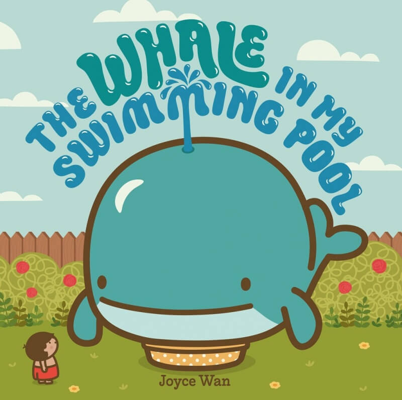 Whale in My Swimming Pool by Joyce Wan on BookDragon
