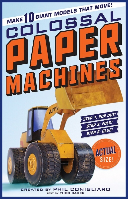 Colossal Paper Machines by Phil Conigliaro on BookDragon