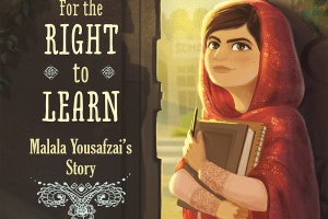 For the Right to Learn: Malala Yousafzai's Story by Rebecca Langston-George, illustrated by Janna Bock