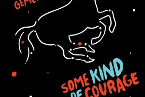 Some Kind of Courage by Dan Gemeinhart [in Booklist]