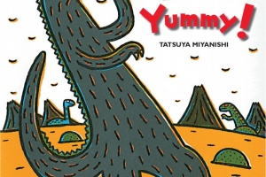 You Look Yummy! (Tyrannosaurus Series 1) by Tatsuya Miyanishi, translated by Mariko Shii Gharbi