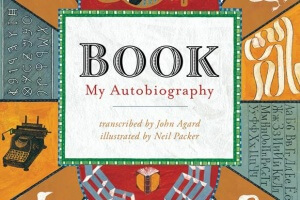 BOOK: My Autobiography transcribed by John Agard, illustrated by Neil Parker