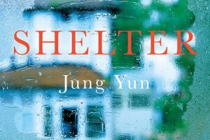 Shelter by Jung Yun [in Library Journal]