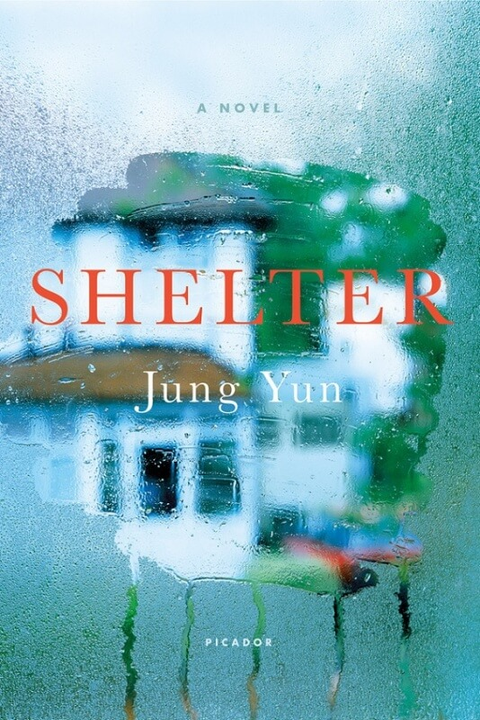 Shelter by Jung Yun on BookDragon via Library Journal