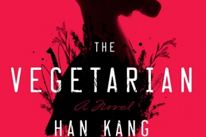 The Vegetarian by Han Kang, translated by Deborah Smith [in Library Journal]