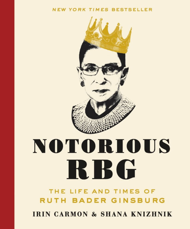 Notorious RGB by Irin Carmon and Shana Knizhnik on BookDragon via Library Journal