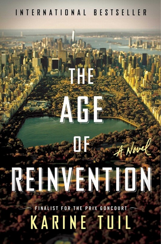 Age of Reinvention by Karine Tuil on BookDragon via Library Journal