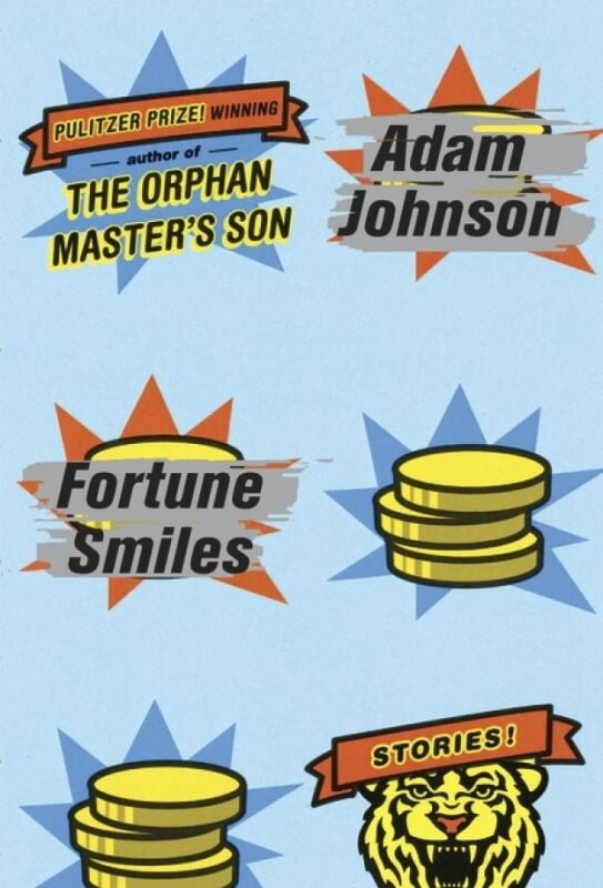 Fortune Smiles by Adam Johnson on BookDragon via Library Journal