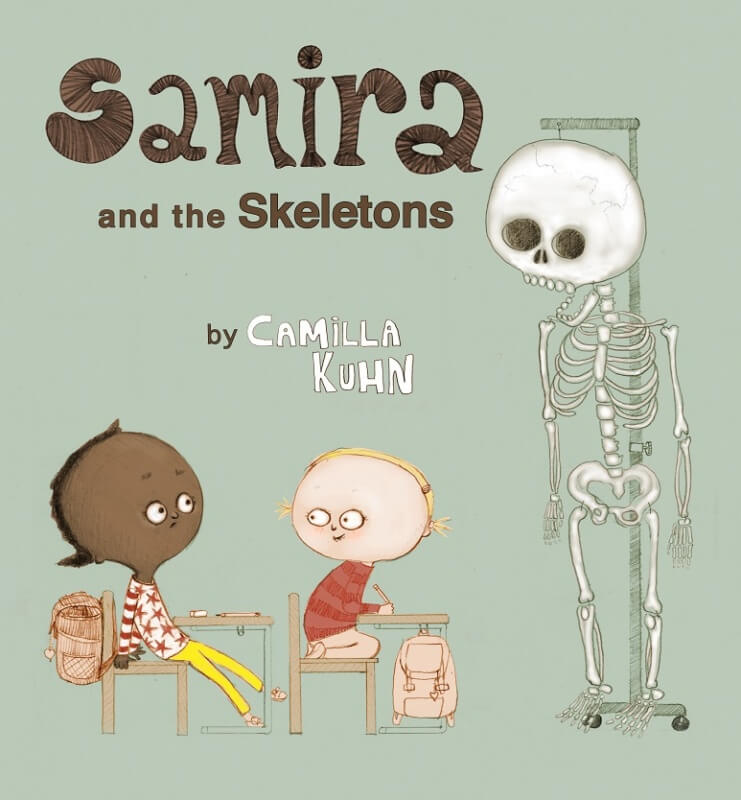 Samira and the Skeletons by Camilla Kuhn on BookDragon via Booklist