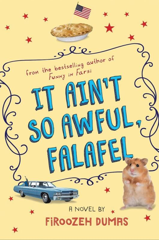 It Aint So Awful Falafal by Firoozeh Dumas on BookDragon via ShelfAwareness