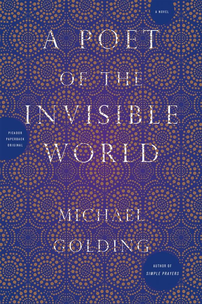 Poet of the Invisible World by Michael Golding on BookDragon via Booklist