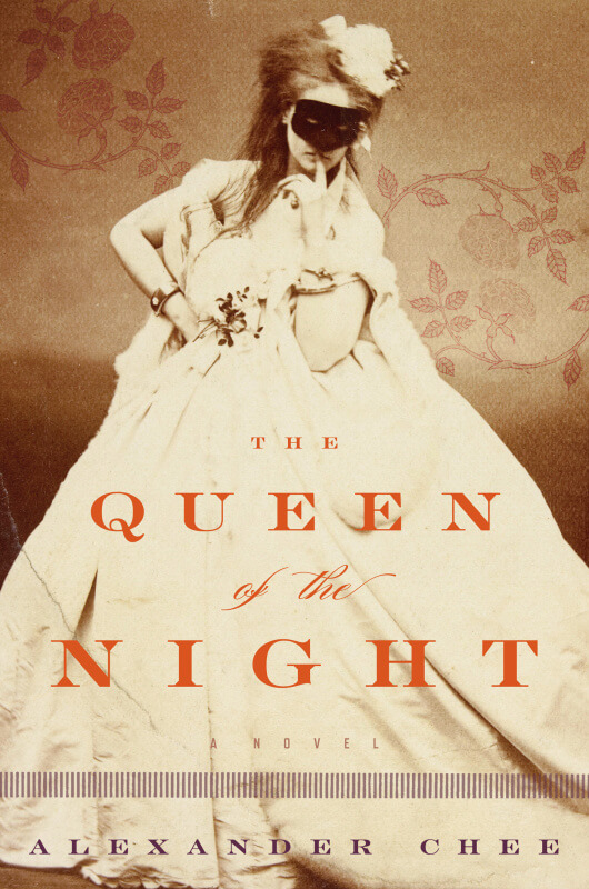 Queen of the Night by Alexander Chee on BookDragon via CSMonitor