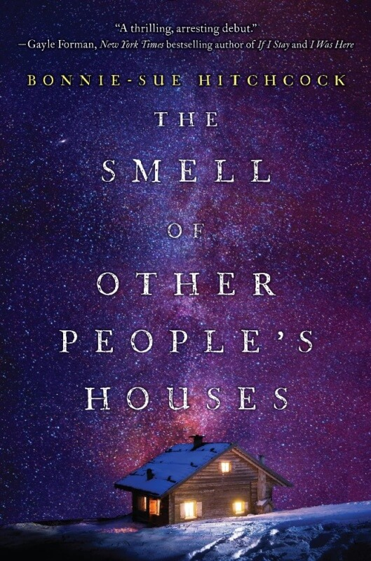 Smell of Other People's Houses by Bonnie-Sue Hitchcock on BookDragon via ShelfAwareness