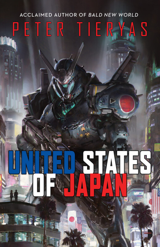 United States of Japan by Peter Tieryas on BookDragon via Bookslut