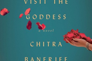 Before We Visit the Goddess by Chitra Banerjee Divakaruni + Author Interview