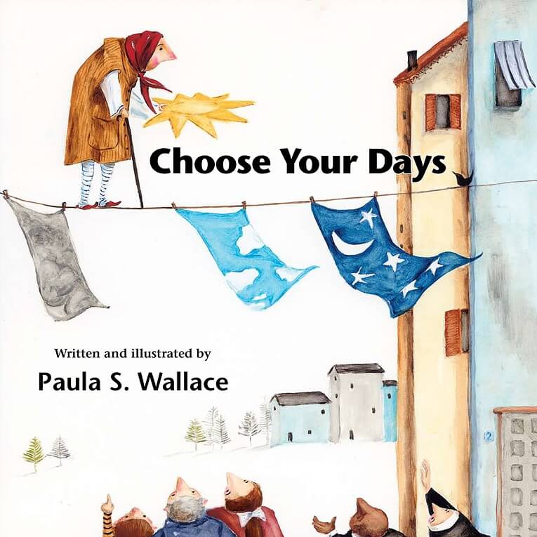 Choose Your Day by Paula Wallace on BookDragon