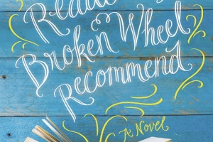 The Readers of Broken Wheel Recommend by Katarina Bivald, translated by Alice Menzies  [in Library Journal]