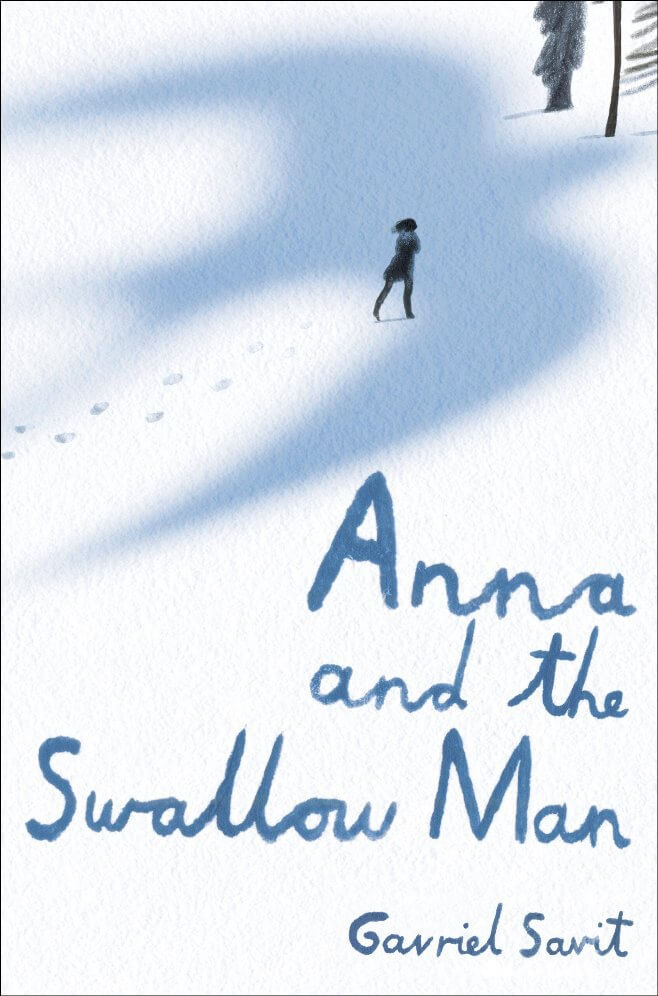 Anna and the Swallow Man by Gavriel Savit on BookDragon