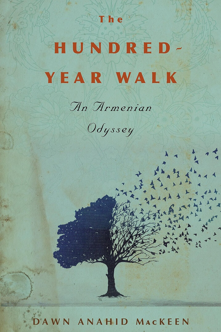 Hundred Year Walk by Dawn MacKeen on BookDragon via LJ