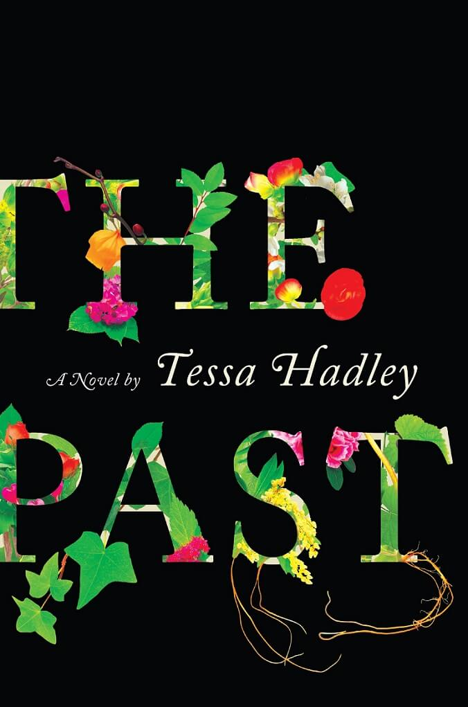 Past by Tessa Hadley on BookDragon via LJ