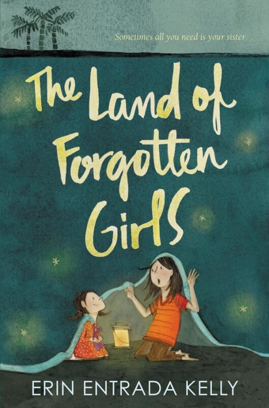 The Land of Forgotten Girls by Erin Entrada Kelly on BookDragon via SLJ