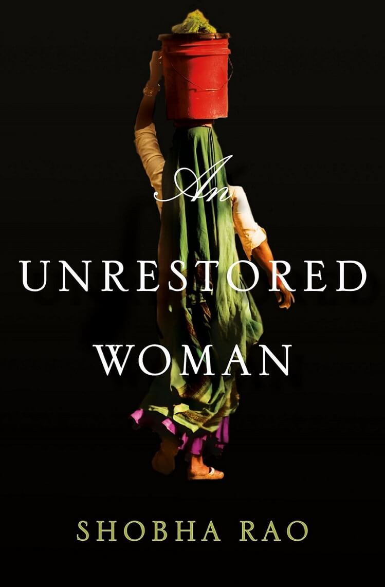 An Unrestored Woman by Shobha Rao on BookDragon via LJ