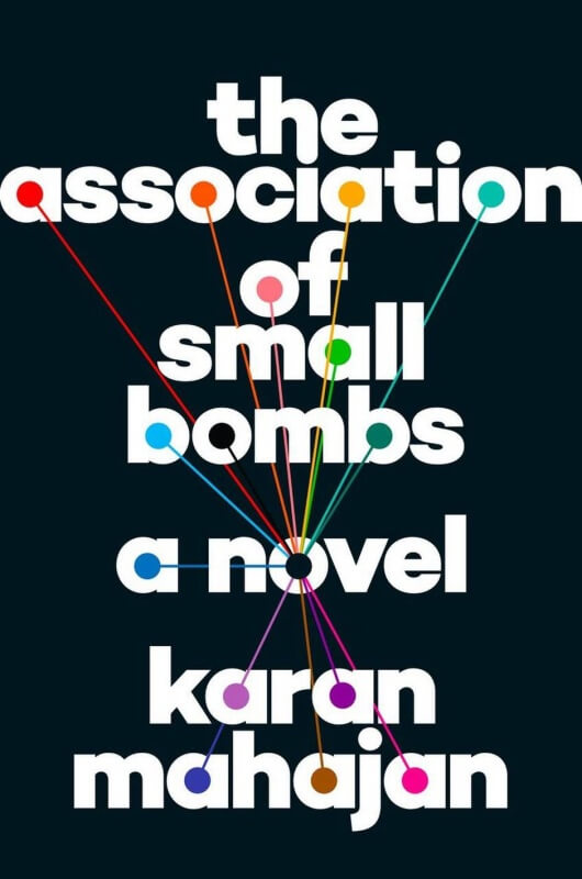 Association of Small Bombs by Karan Mahajan on BookDragon via Libary Journal