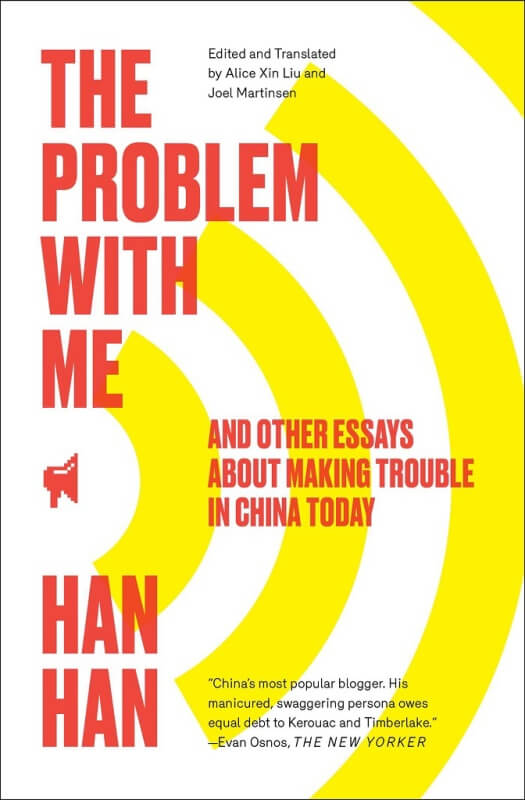 Problem with Me by Han Han on BookDragon via Booklist