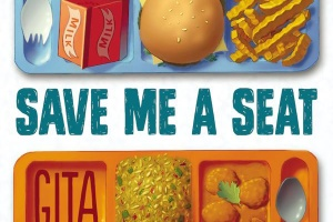 Save Me a Seat by Sarah Weeks and Gita Varadarajan [in Shelf Awareness]