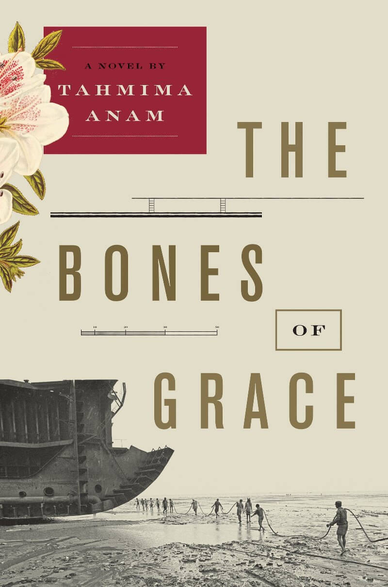 Bones of Grace by Tahmima Anam on BookDragon via CS Monitor