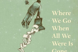 Where Do We Go When All We Were Is Gone by Sequoia Nagamatsu [in Booklist]