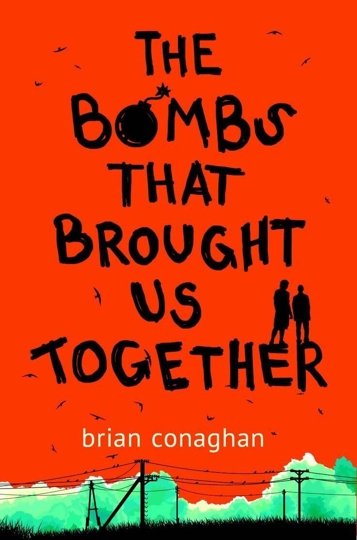 Bombs that Brought Us Together by Brian Conaghan on BookDragon via Shelf Awareness