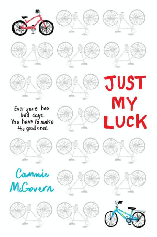 Just My Luck by Cammie McGovern on BookDragon via SLJ