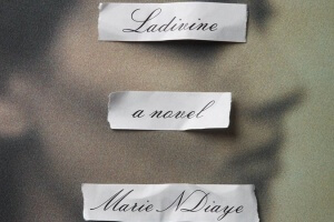 Ladivine by Marie NDiaye, translated by Jordan Stump [in Library Journal]