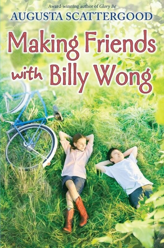 Making Friends with Billy Wong by Augusta Scattergood on BookDragon