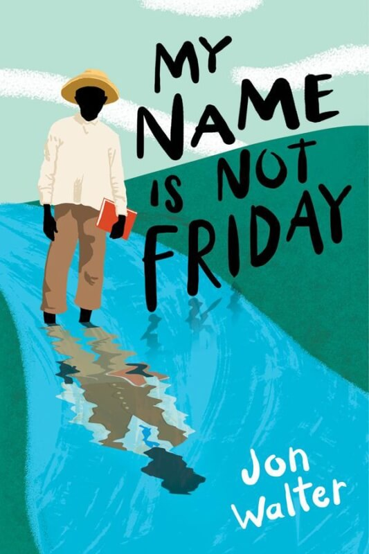 My Name Is Not Friday on BookDragon via SLJ