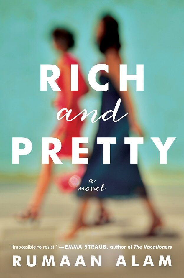 Rich and Pretty by Rumaan Alam on BookDragon via LJ