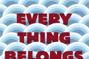 Everything Belongs to Us by Yoojin Grace Wuertz [in Booklist]